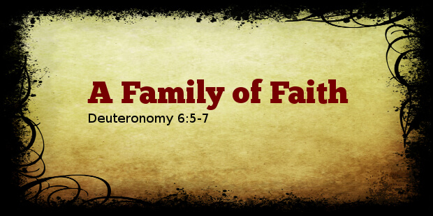 Sermon Preview: A Family of Faith
