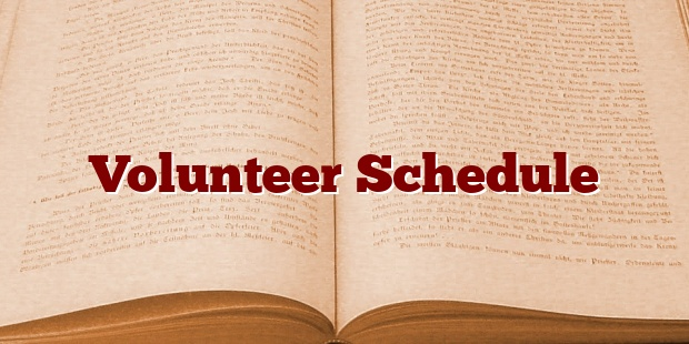 Volunteer Schedule
